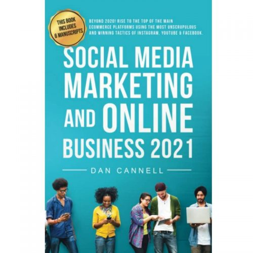 SOCIAL MEDIA MARKETING AND ONLINE BUSINESS 2021